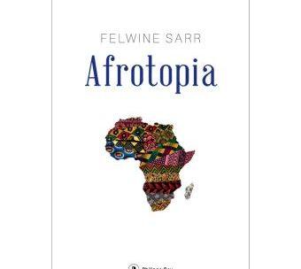 « La pandémie est une opportunité historique pour l'Afrique » – (Felwine Sarr)